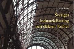 Martin Fritz: Sveriges industrialisering och släkten Keiller
