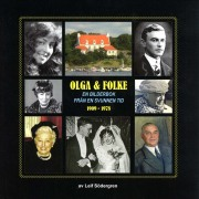 Leif Södergren: Olga & Folke, Särö 2007