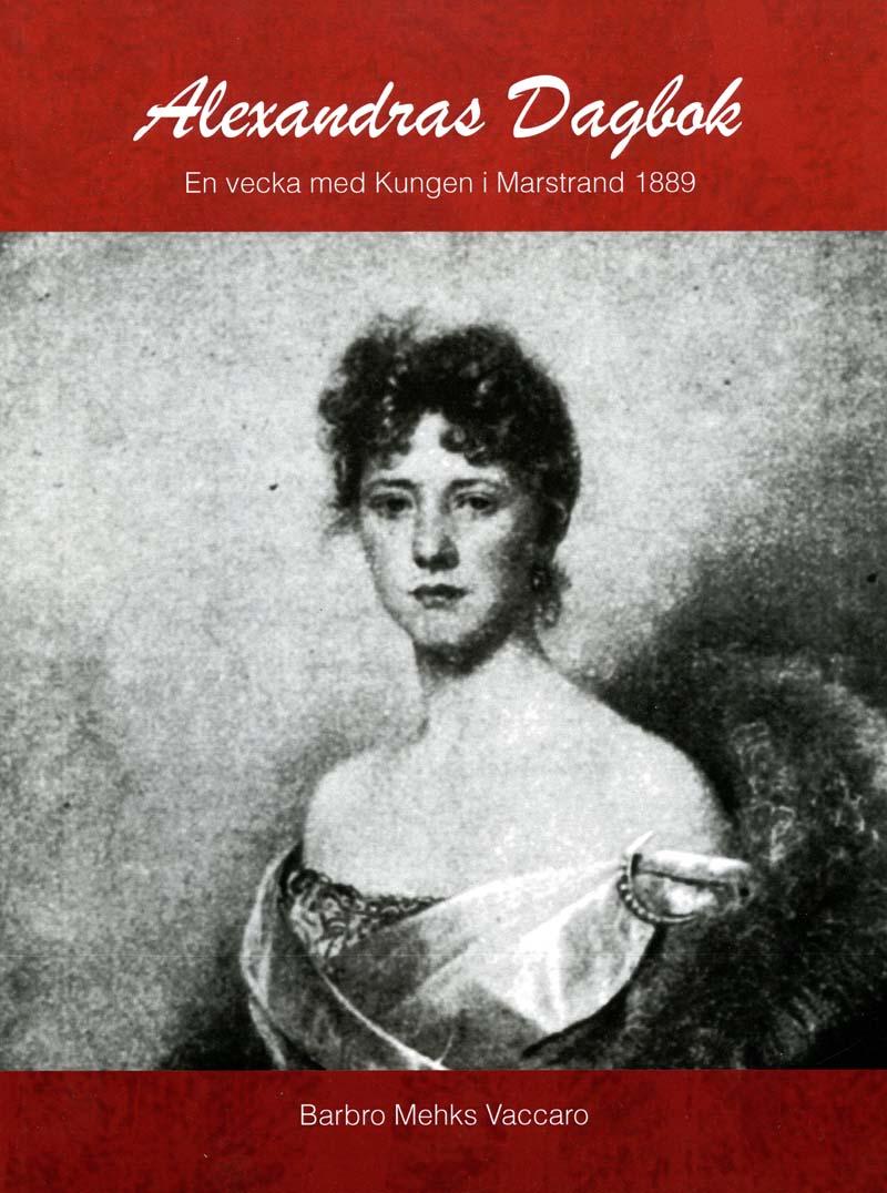 Alexandra Keillers dagbok under augusti 1889, Barbro Mekhs Vaccaro 2007